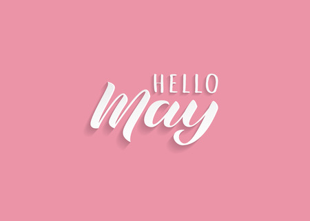 Hello May hand drawn lettering with shadow. Inspirational winter quote. Motivational print for invitation  or greeting cards, brochures, poster, calender, t-shirts, mugs.