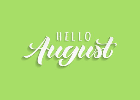 Hello August hand drawn lettering with shadow. Inspirational winter quote. Motivational print for invitation  or greeting cards, brochures, poster, calender, t-shirts, mugs. Иллюстрация