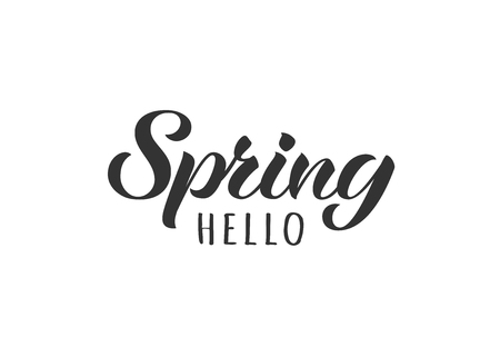 Hello Spring hand drawn lettering card. Inspirational spring quote. Motivational print for invitation  or greeting cards, brochures, poster, t-shirts, mugs.