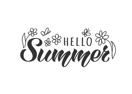 Hello Summer hand drawn lettering card with doodle flowers and butterflies. Inspirational summer quote. Motivational print for invitation  or greeting cards, brochures, poster, t-shirts, mugs. Illustration