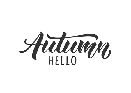 Hello Autumn hand drawn lettering card. Inspirational autumn quote. Motivational print for invitation  or greeting cards, brochures, poster, t-shirts, mugs.  イラスト・ベクター素材