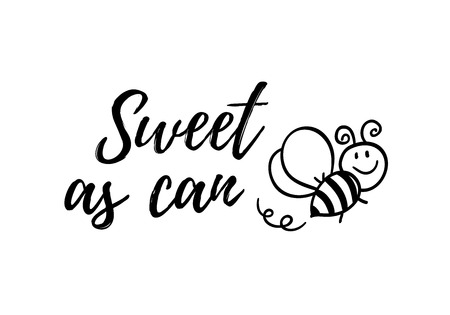 Sweet as can bee phrase with doodle bee on white background. Lettering poster, card design or t-shirt, textile print. Inspiring creative motivation quote placard.  イラスト・ベクター素材