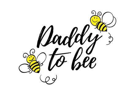 Daddy to bee phrase with doodle bees on white background. Lettering poster, card design or t-shirt, textile print. Фото со стока - 131932988