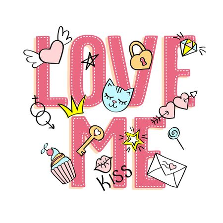 Love me lettering with girly doodles for valentines day card design, girls t-shirt print.
