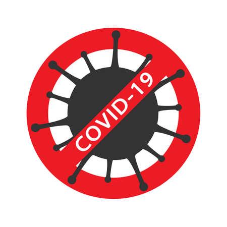 Coronavirus red Prohibit Sign, 2019-nCoV, Covid-19 Novel Coronavirus Bacteria. No Infection and Stop virus Concept. Dangerous Coronavirus Cell. Coronavirus sign isolated on white background Ilustração