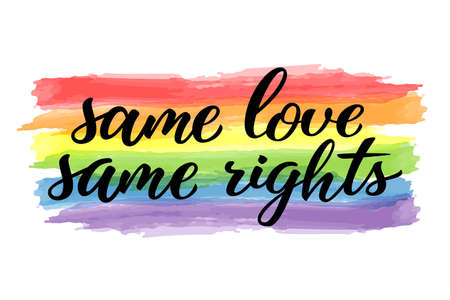 Same love same rights hand drawn lettering quote. Homosexuality slogan on watercolor rainbow. LGBT rights concept. Modern ink illustration for poster, placard, invitation card, t-shirt print design.