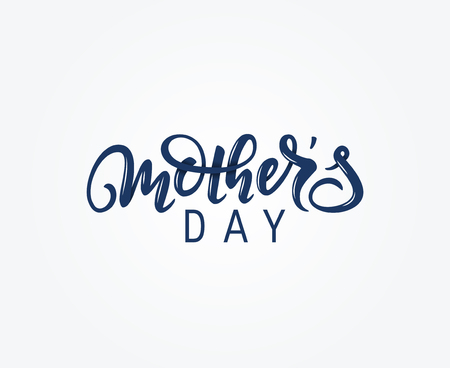 Mother's day lettering. Modern calligraphy written by brush pen. Vector illustration isolated on white background