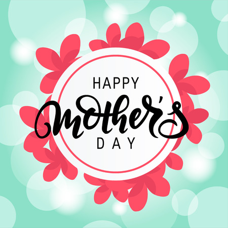Happy Mothers day design with modern handwriting lettering. Vector template for cards, invitations, banners, posters etc.