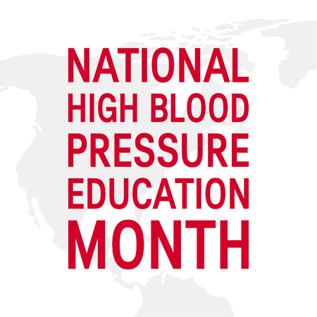 National high blood pressure education month concept. Simple typographic design . Vector illustration in flat style