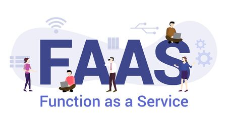 faas function as a service concept with big word or text and team people with modern flat style - vector illustration