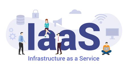 iaas infrastructure as a service technology concept with big word or text and team people with modern flat style - vector illustration