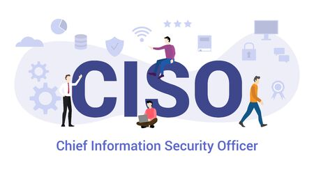 ciso chief information security officer concept with big word or text and team people with modern flat style - vector illustration