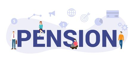 pension planning concept with big word or text and team people with modern flat style - vector illustration