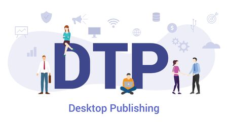 dtp desktop publishing concept with big word or text and team people with modern flat style - vector illustration