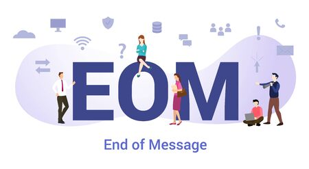 eom end of message concept with big word or text and team people with modern flat style - vector illustration