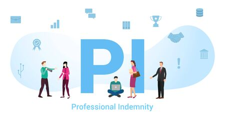 pi professional indemnity concept with big word or text and team people with modern flat style - vector Vector Illustration