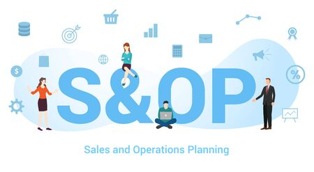 s&op sales and operations planning concept with big word or text and team people with modern flat style - vector illustration