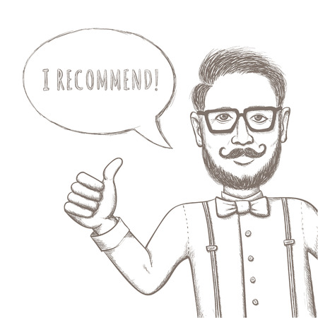 hipster mustache: Hipster Recommend This! - Funny Sketching Illustration for You Design