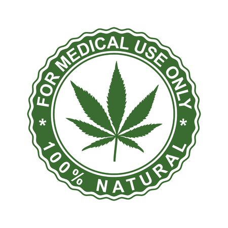Cannabis stamp. For medical use only. Vector stamp. Green leaf of marijuana. Natural symbol for graphic designs.