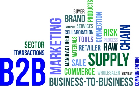 raw material: A word cloud of business to business related items Illustration