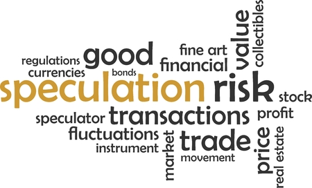 fluctuations: A word cloud of speculation related items Illustration