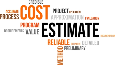 estimate: A word cloud of cost estimate related items Illustration