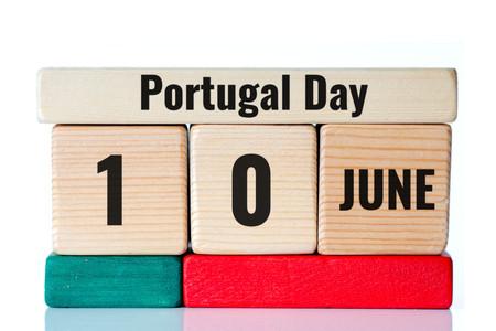 sovereignty: Portugal Day on wooden blocks calendar 10 june Stock Photo