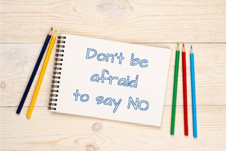 don't be afraid to say no, self improvement concept Imagens