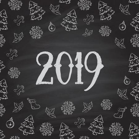 Christmas or New Year Chalkboard design. 2019