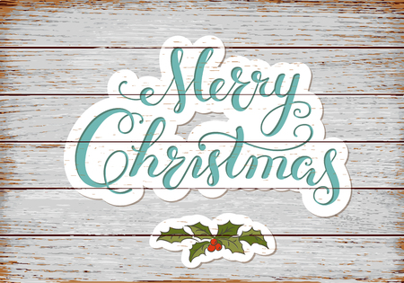 Calligraphy lettering MERRY CHRISTMAS with hand drawn elements on old rustic planks. 矢量图像