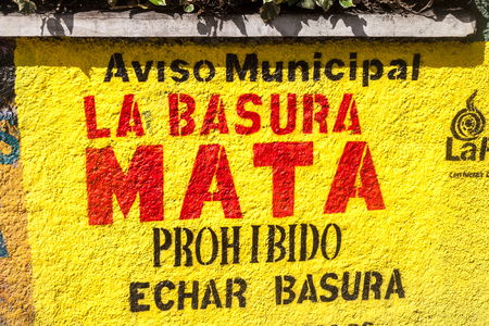 LA PAZ, BOLIVIA - APRIL 28, 2015: Painted text on a wall in La Paz says: The trash kills. Do not throw the trash.