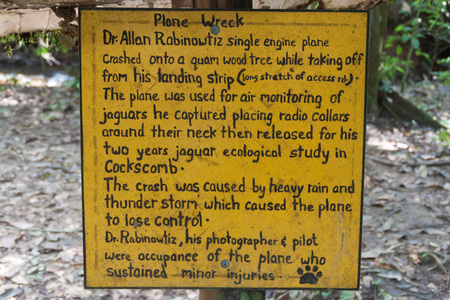 Description of a plane wreck in Cockscomb Basin Wildlife Sanctuary, Belize. This plane crashed with Dr. Alan Rabinowitz, biologist studying jaguars.