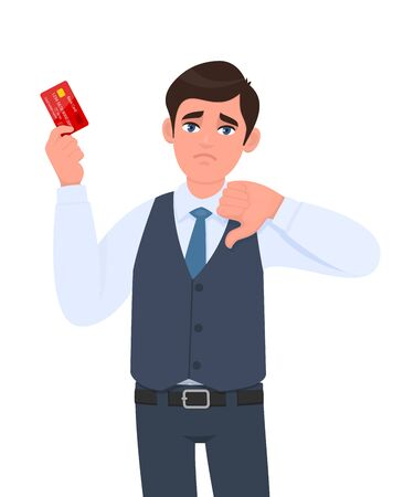 Unhappy young businessman showing credit, debit card. Man making or gesturing thumbs down sign. Trendy sad person in vest suit holding ATM card. Stylish male character illustration in vector cartoon.