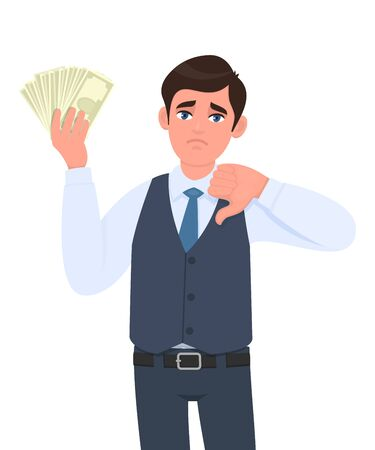 Unhappy young business man in waistcoat showing cash, money and gesturing thumbs down sign. Trendy person holding currency notes. Stylish male character design illustration in vector cartoon style. Illustration