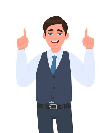 Happy young businessman in formal waistcoat pointing index fingers up. Male character design illustration. Modern lifestyle, human emotions, facial expressions concept in vector cartoon style.