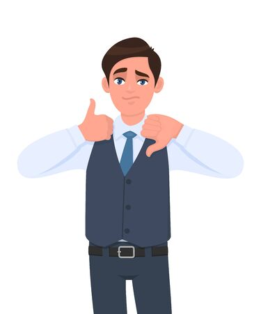 Young businessman in waistcoat showing thumb up and down gesture. Person making symbol of good & bad sign. Male character design illustration. Human emotions and expressions in vector cartoon. Vectores