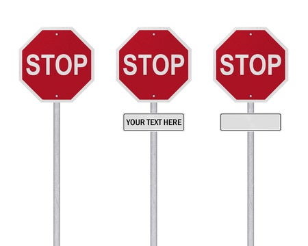 blank road sign: STOP Sign - Isolated - Blank  =  YOUR TEXT HERE