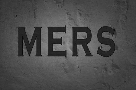coronavirus: Word Mers isolated on dark background