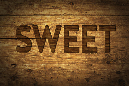 Grunge wood with text Sweet.