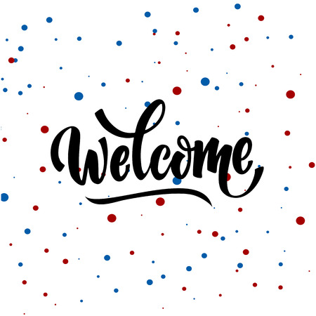 welcome lettering text. Modern calligraphy style illustration.