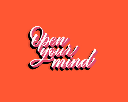Open your mind - hand lettering inscription to holiday design, black and white ink calligraphy, vector illustration