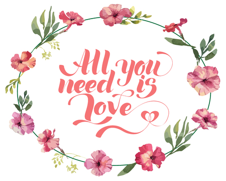 All you need is love, hand written lettering. Romantic love calligraphy card inscription. Valentine day