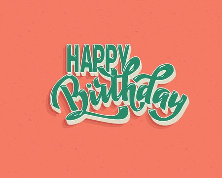 Happy birthday vintage hand lettering, brush ink calligraphy, vector type design, isolated on background. Foto de archivo - 135439351