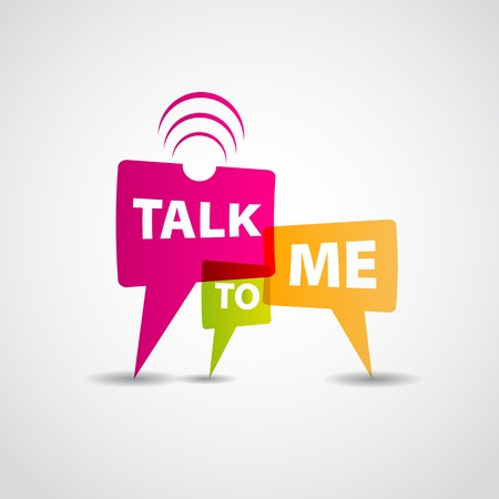 Talk to me concept speech bubbles Vector