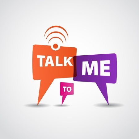 Talk to me speech bubble Vector