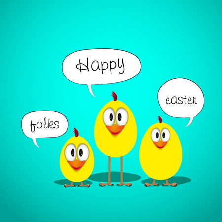 folks: Happy Easter with three funny chick and sign