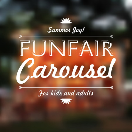 carnival ride: Funfair Carousel text, Summer joy, over defocused background, vector illustration Illustration