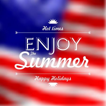 Enjoy Summer Holidays text over defocused United States flag background vector illustration Illustration