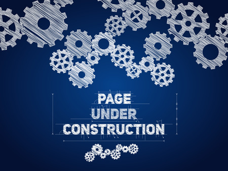 under construction sign: Page Under construction blueprint, sketched drawing with gear wheels Illustration