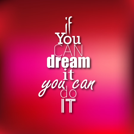 You can do it - Typographical Poster, Design. Motivational Quote for Inspirational Art Illustration